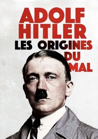 Adolf Hitler: Les Origines du Mal