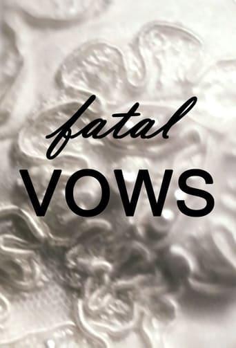 Watch Fatal Vows full movie online 1337x