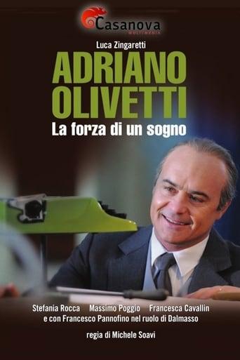 Poster of Adriano Olivetti La Forza Di Un Sogno