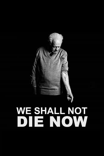 poster We Shall Not Die Now
