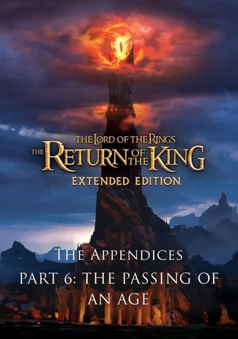 Poster of The Appendices Part 6: The Passing of an Age