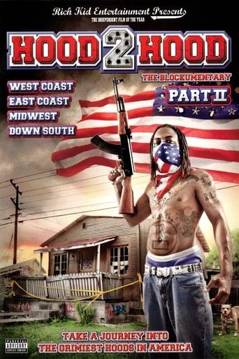 Hood 2 Hood: The Blockumentary Part II