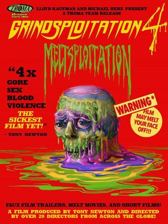Poster of Grindsploitation 4: Meltsploitation