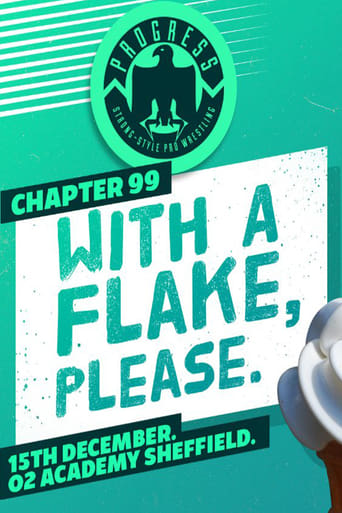 Poster of PROGRESS Chapter 99: With A Flake, Please