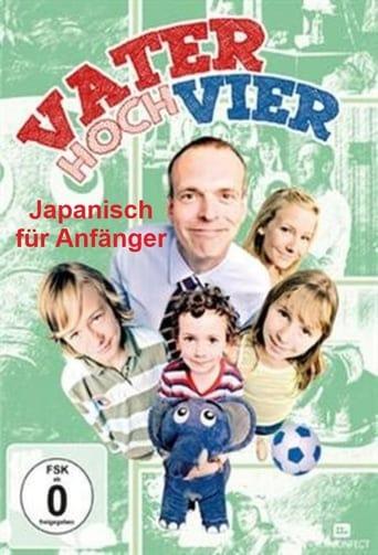 Vater hoch vier - Japanisch für Anfänger