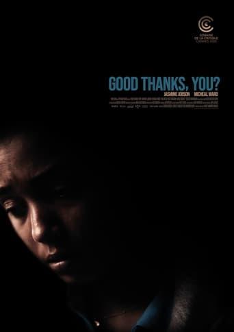 Watch Good Thanks, You? Online Free Putlocker