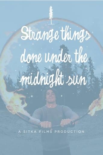 Strange Things Done Under the Midnight Sun
