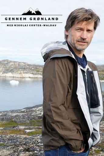 Gennem Grønland med Nikolaj Coster-Waldau