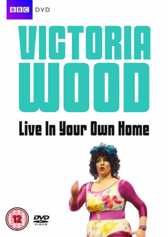 Poster of Victoria Wood Live In Your Own Home