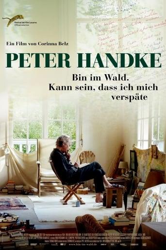 Peter Handke - Bin im Wald. Kann sein, daß ich mich verspäte