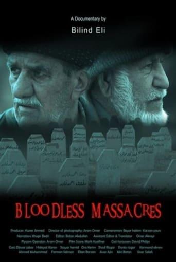 Bloodless Massacres