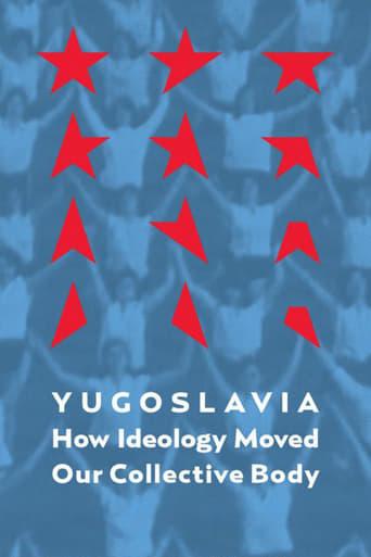 Jugoslavija: Kako je ideologija pokretala naše kolektivno telo