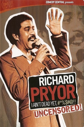 Poster of Richard Pryor: I Ain't Dead Yet, #*%$#@!!