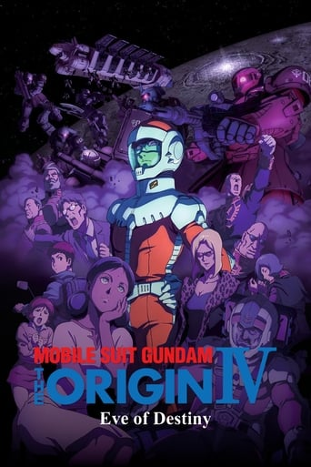 Mobile Suit Gundam: The Origin IV – Eve of Destiny