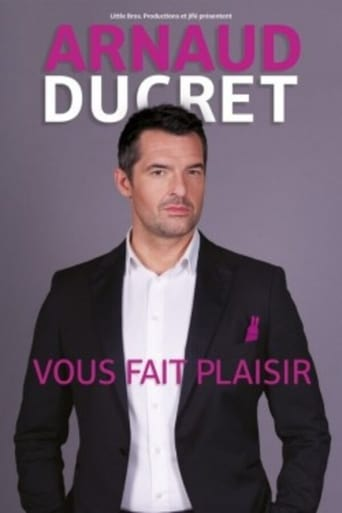 Poster of Arnaud Ducret - Vous fait plaisir