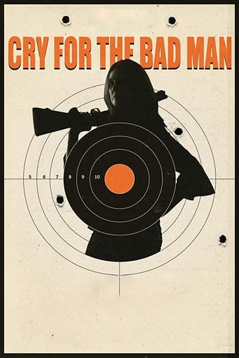 Cry for the Bad Man Poster