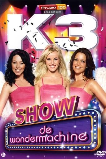 K3 Show: De wondermachine
