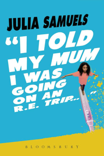 I Told My Mum I Was Going On An RE Trip Movie Poster