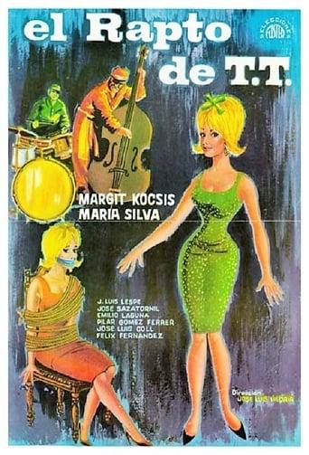 Watch El rapto de T.T. 1964 full online free