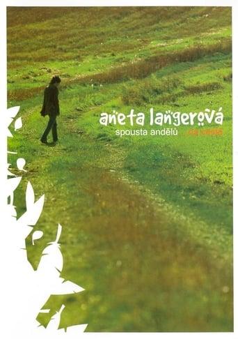 Watch Aneta Langerová - Spousta andělů...na cestě Free Online Solarmovies