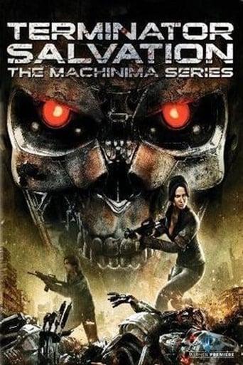 Terminator: Salvation The Machinima Series