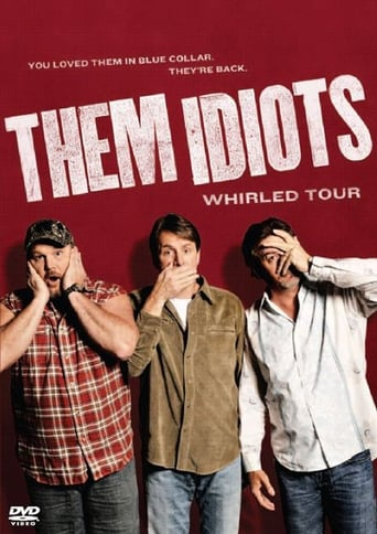 Poster of Them Idiots: Whirled Tour