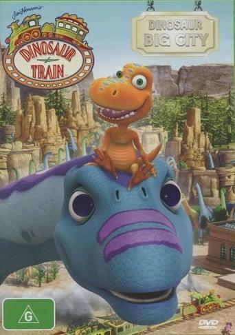 Dinosaur Train: Dinosaur Big City