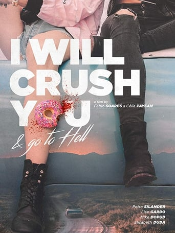 Poster of I Will Crush You and Go to Hell