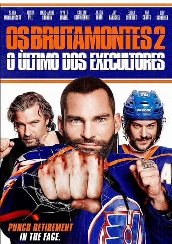 Poster of Os Brutamontes 2: Último dos Executores