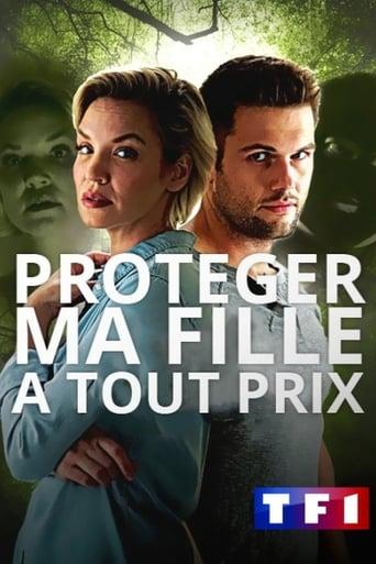 Poster of Protéger Ma Fille à Tout Prix