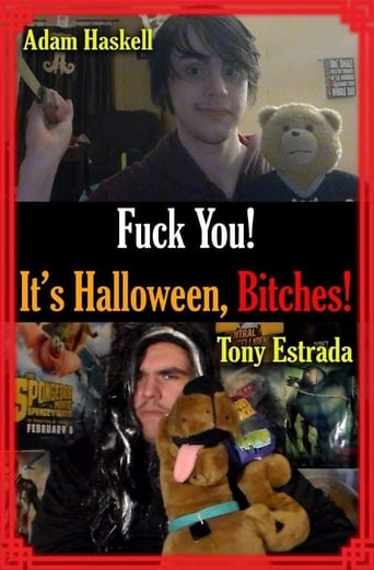 Fuck You! It's Halloween, Bitches!