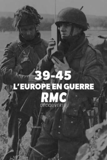 39-45 : l'Europe en guerre
