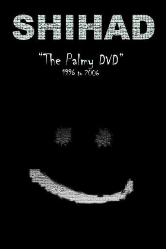 Shihad: The Palmy DVD: 1996-2006