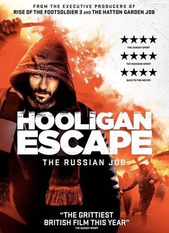 Poster of Hooligan Escape The Russian Job