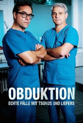 Obduktion - Echte Fälle mit Tsokos und Liefers