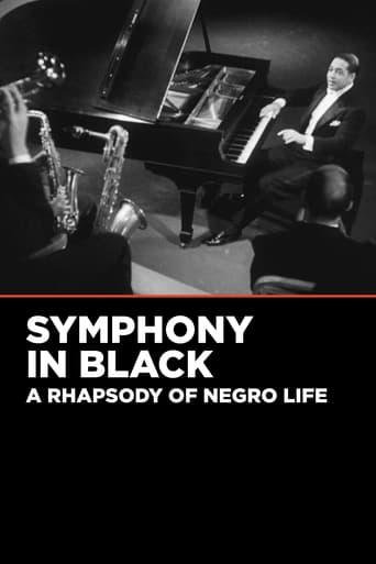 Watch Symphony in Black: A Rhapsody of Negro Life Online Free Putlocker