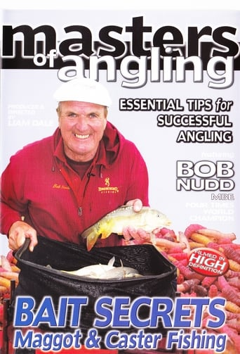 Watch Masters of Angling, Featuring Bob Nudd, Bait Secrets Maggot and Caster Fishing full movie downlaod openload movies