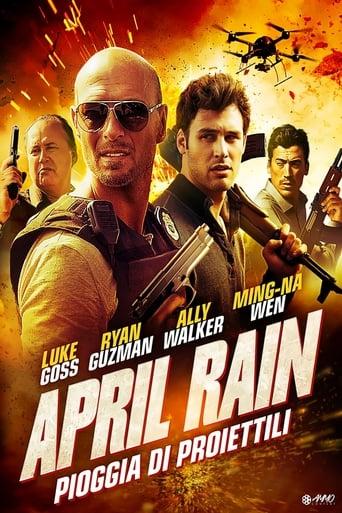 April Rain - Pioggia di proiettili