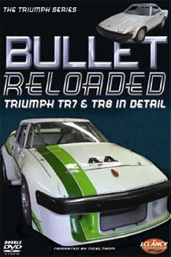 Watch Bullet Reloaded: Triumph TR7 & TR8 In Detail Online Free Putlocker