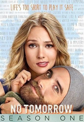 No Tomorrow 1ª Temporada - Poster