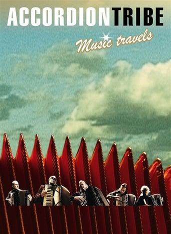 Accordion Tribe: Music Travels