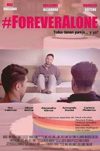 Watch #Foreveralone full movie online 1337x