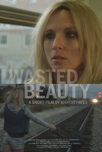 Watch Wasted Beauty 2015 full online free