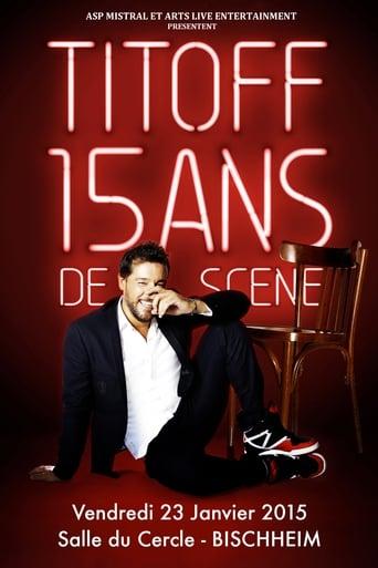 Poster of Titoff - 15 ans de scène
