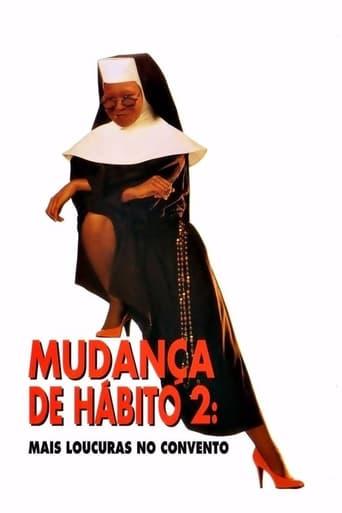 Mudança de Hábito 2: Mais Confusões no Convento - Poster