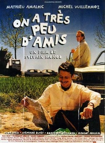 On a Très Peu D'Amis (1998)