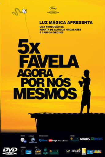 5x Favela, Now by Ourselves