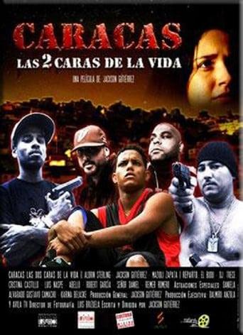 Poster of Caracas, las 2 caras de la vida