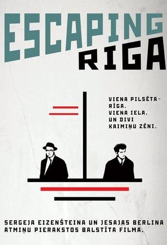 Escaping Riga