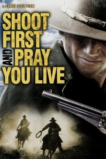 Poster of Shoot First And Pray You Live